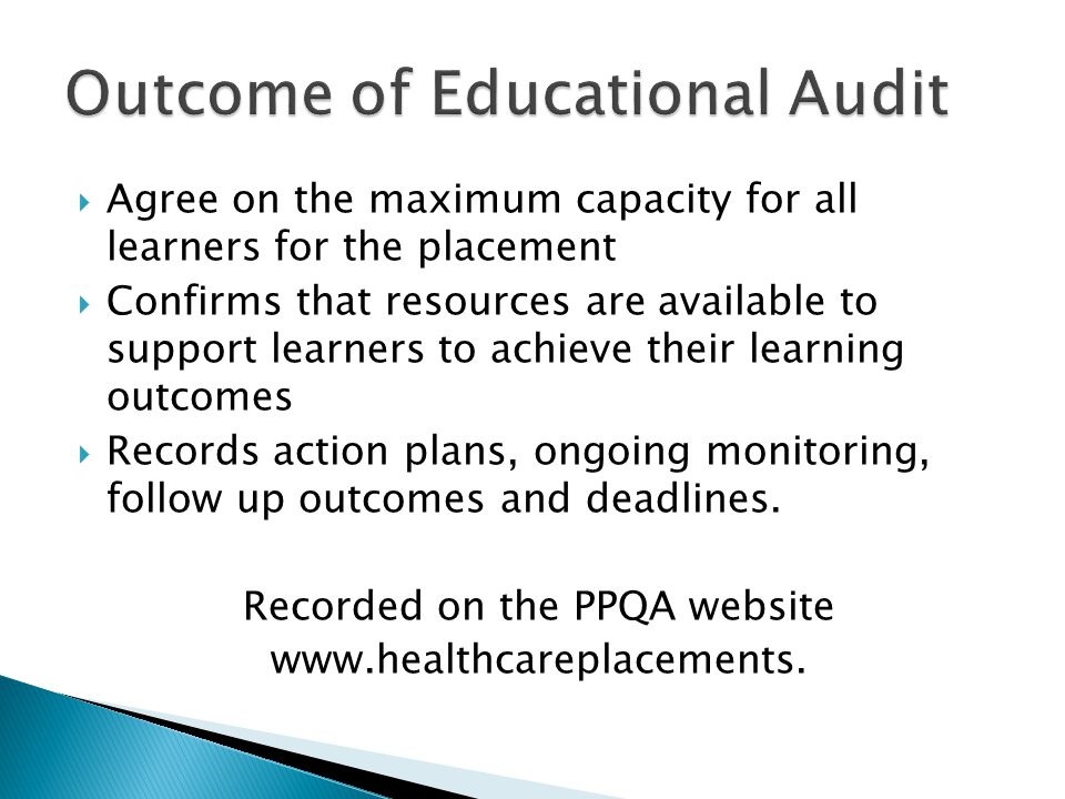 Outcome of Educational Audit