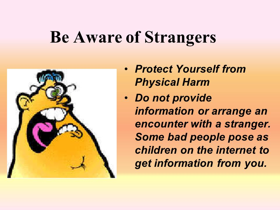 Be Aware of Strangers Protect Yourself from Physical Harm