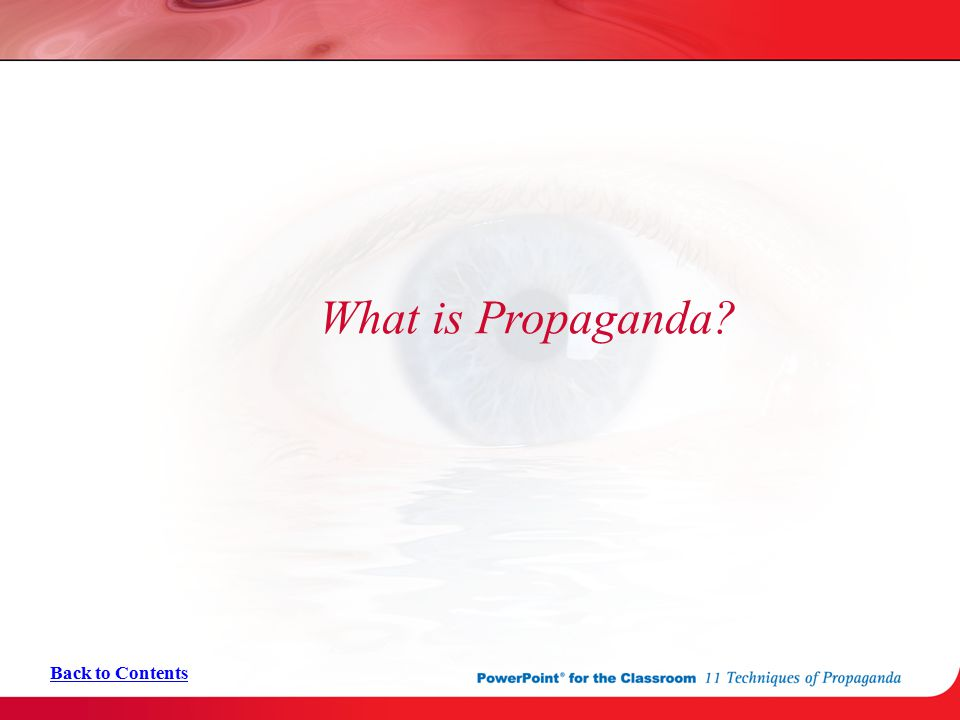 What is Propaganda Back to Contents