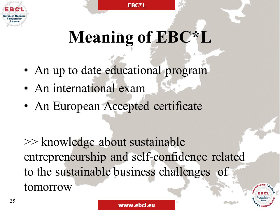 Meaning of EBC*L An up to date educational program