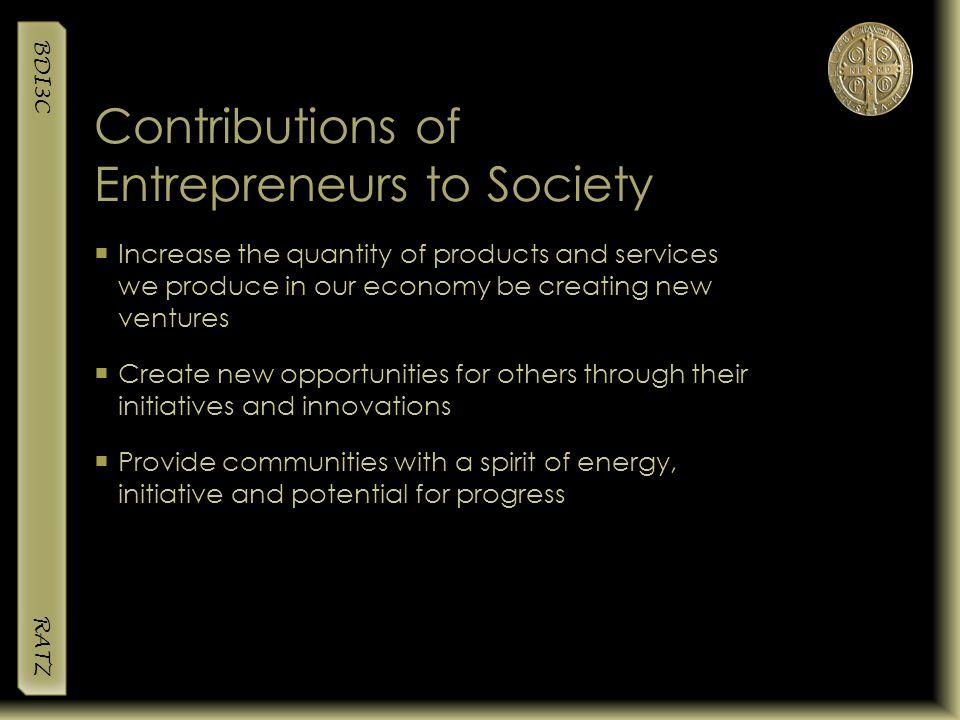 how do entrepreneurs contribute to society