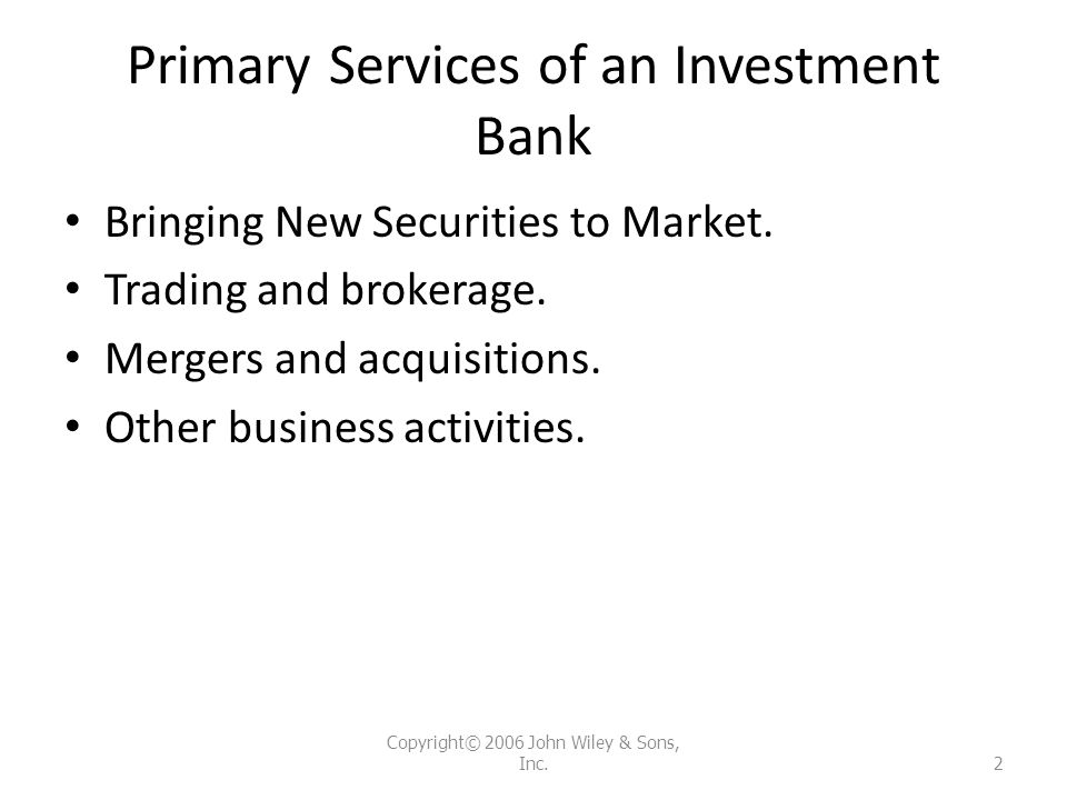 Primary Services of an Investment Bank