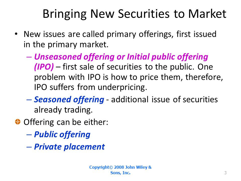 Bringing New Securities to Market