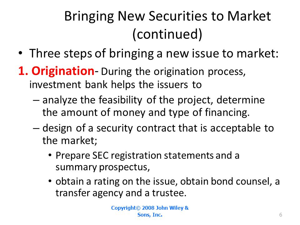 Bringing New Securities to Market (continued)