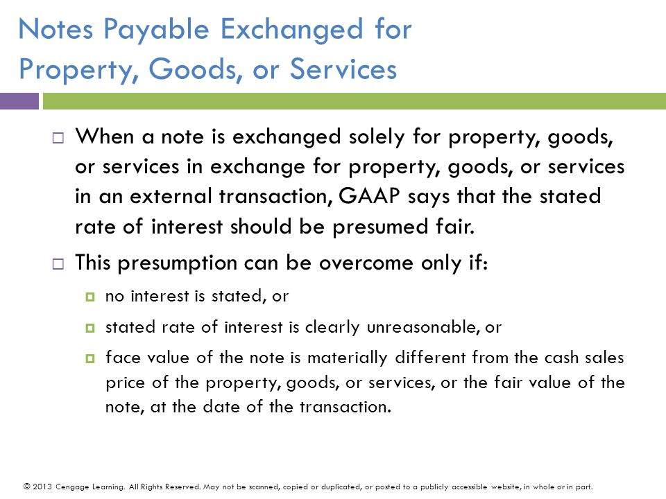 Notes Payable Exchanged for Property, Goods, or Services