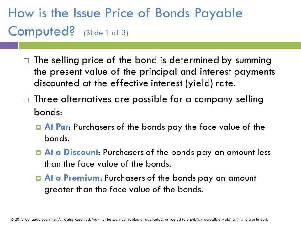 How is the Issue Price of Bonds Payable Computed (Slide 1 of 3)