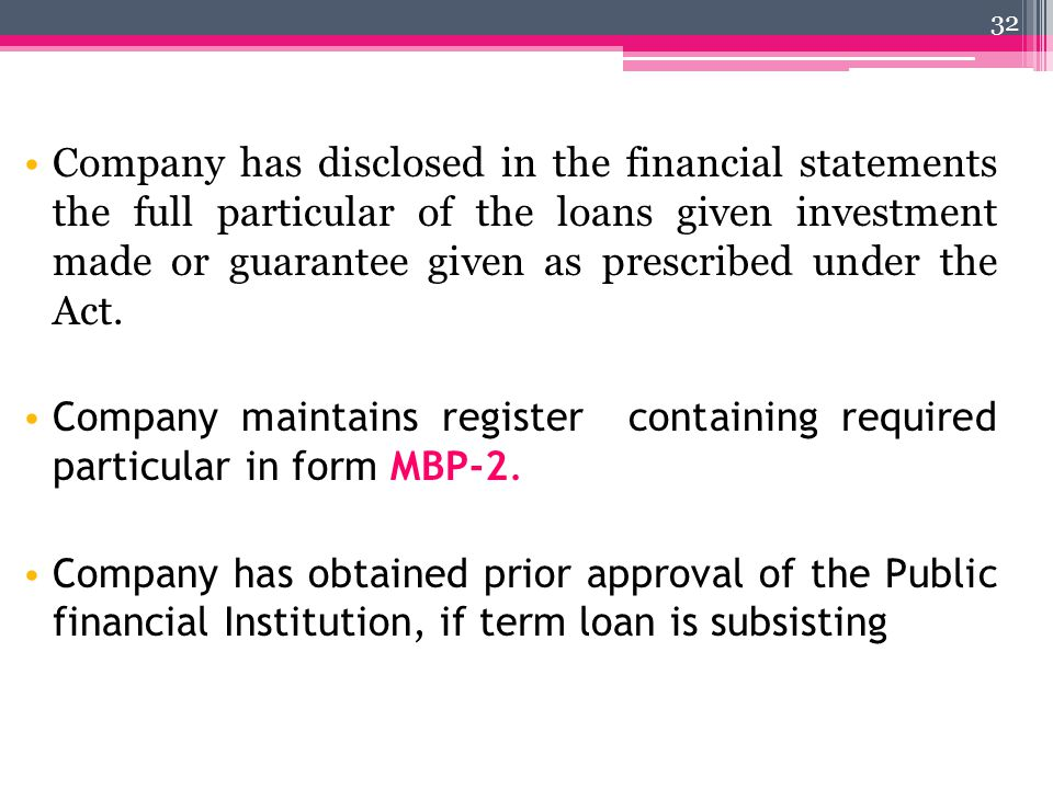 Company has disclosed in the financial statements the full particular of the loans given investment made or guarantee given as prescribed under the Act.