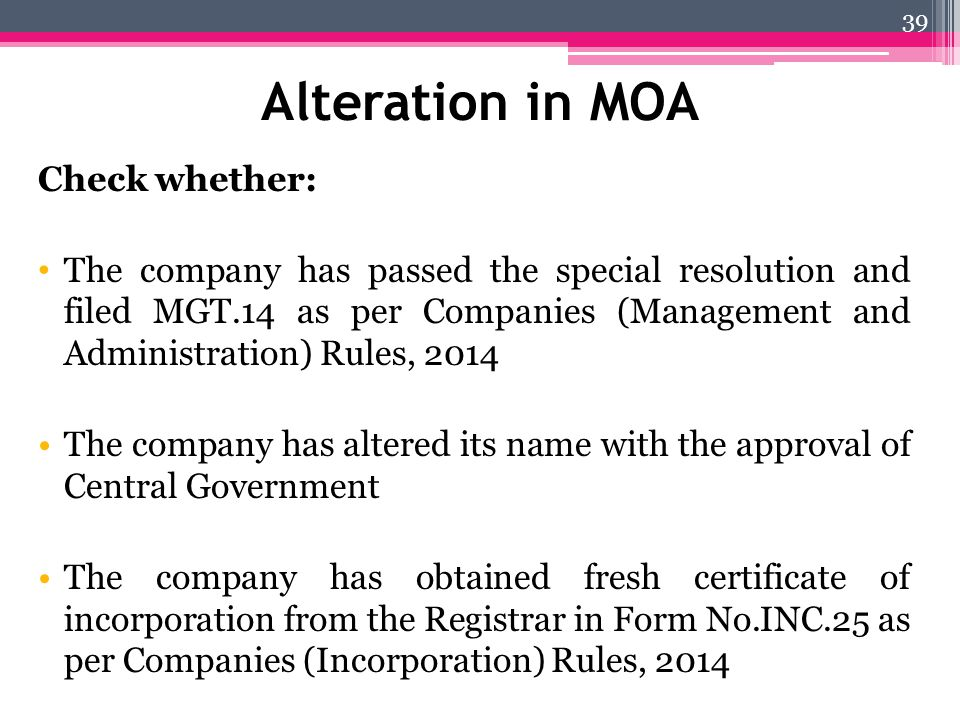 Alteration in MOA Check whether: