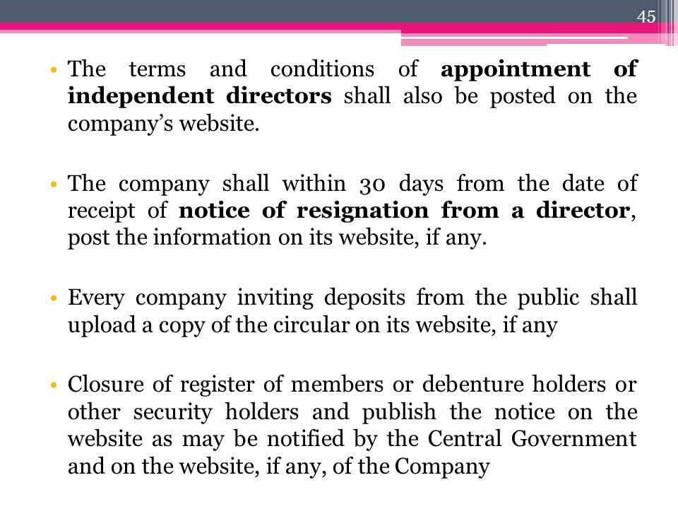The terms and conditions of appointment of independent directors shall also be posted on the company's website.