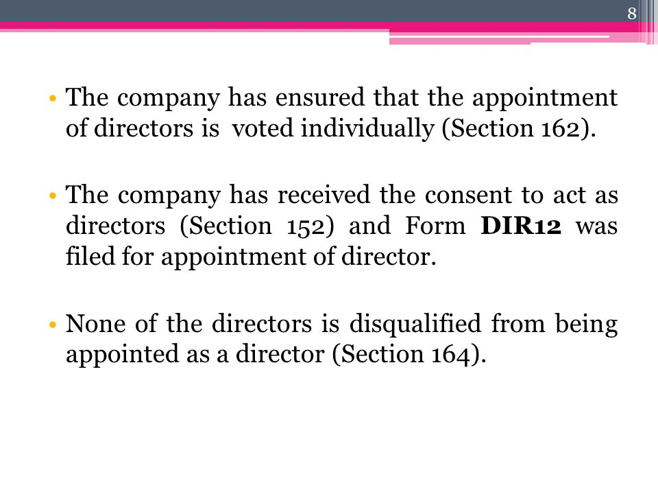 The company has ensured that the appointment of directors is voted individually (Section 162).