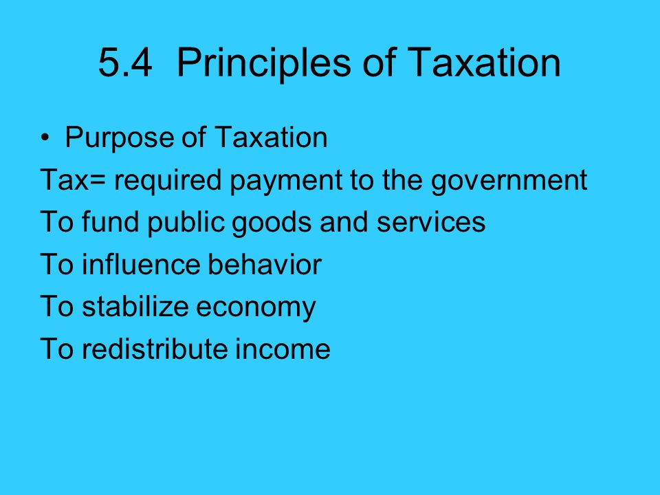 5.4 Principles of Taxation