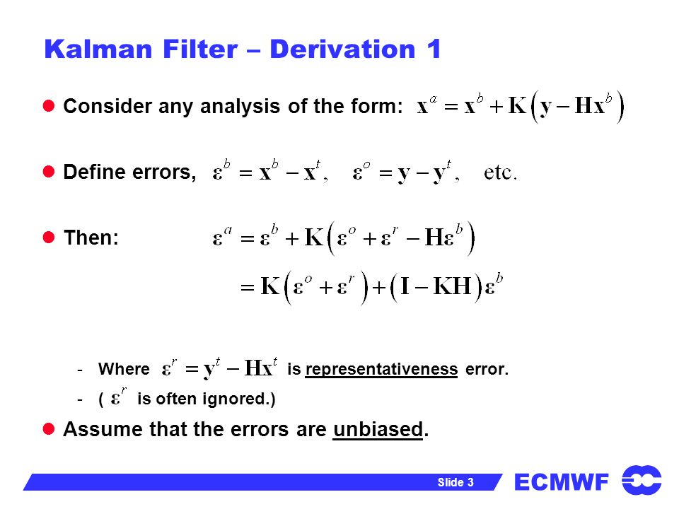 ECMWF Data Assimilation Training Course - Kalman Filter