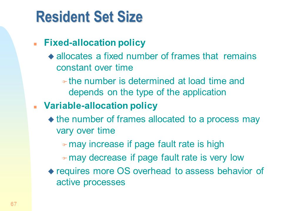 Resident Set Size Fixed-allocation policy