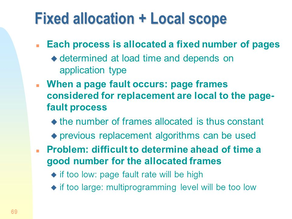 Fixed allocation + Local scope