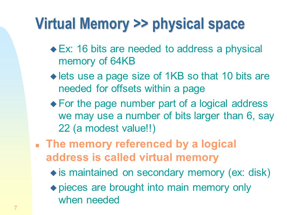 Virtual Memory >> physical space