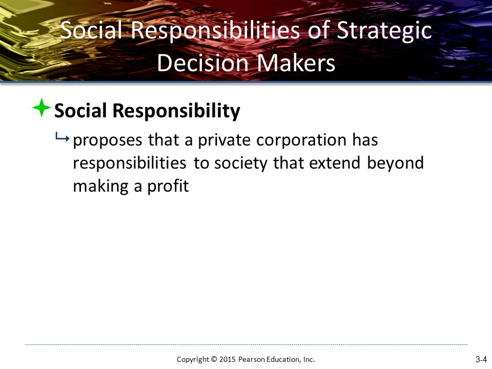 Social Responsibilities of Strategic Decision Makers