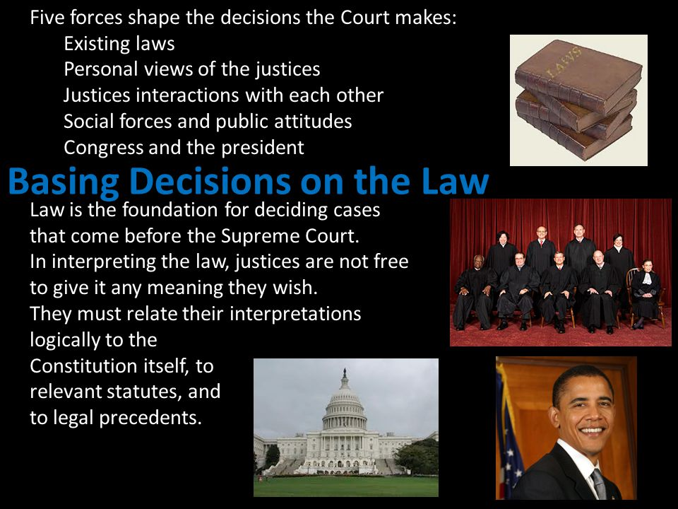 Basing Decisions on the Law