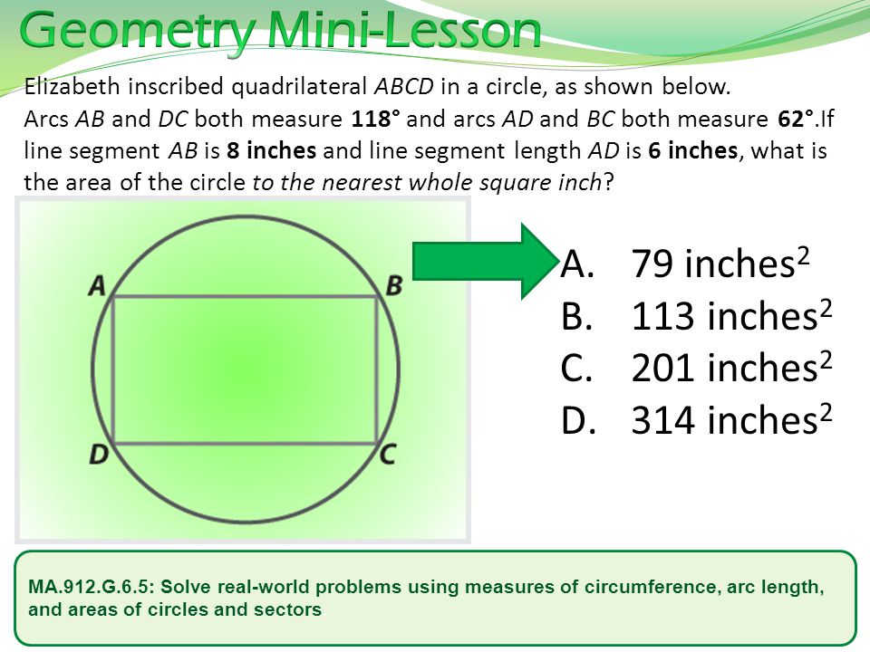 Geometry mini lesson gabriel inscribed quadrilateral abcd in a 9 geometry mini lesson 79 inches2 113 inches2 201 inches2 314 inches2 elizabeth inscribed quadrilateral abcd in ccuart Gallery