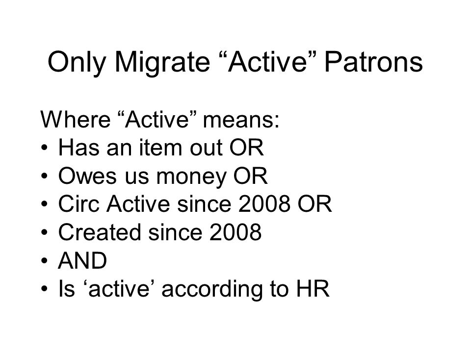 Only Migrate Active Patrons