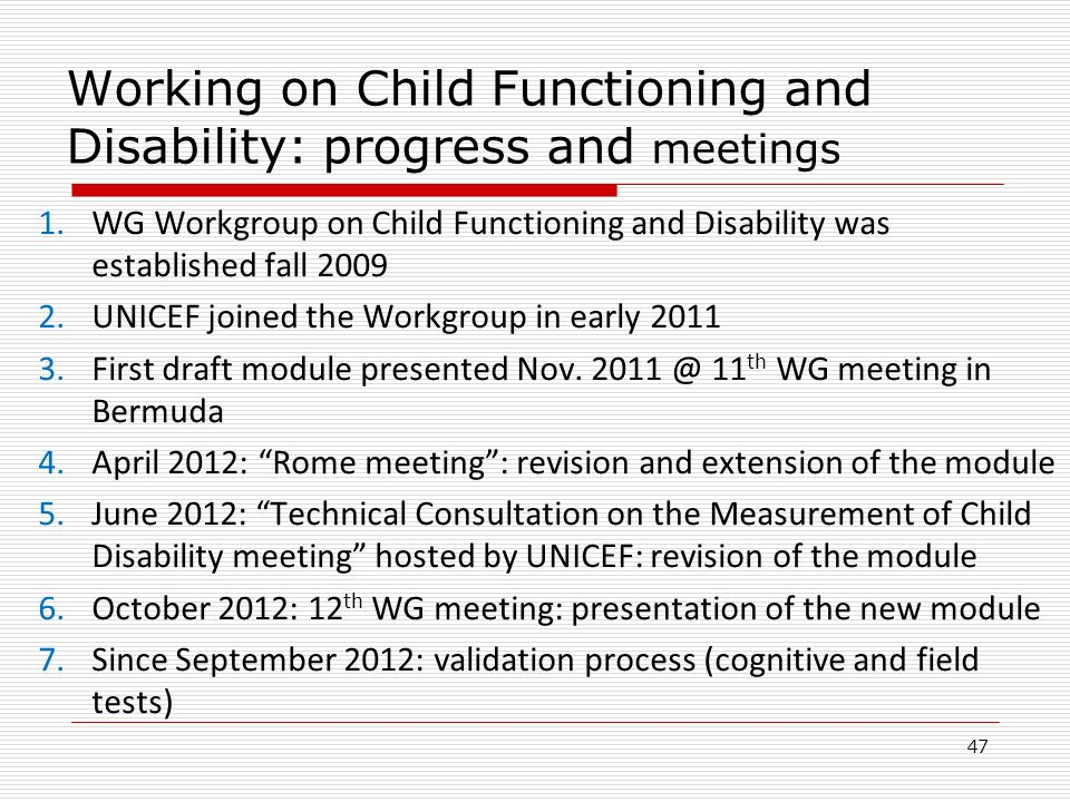 Working on Child Functioning and Disability: progress and meetings