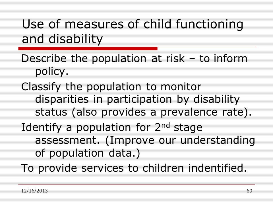 Use of measures of child functioning and disability