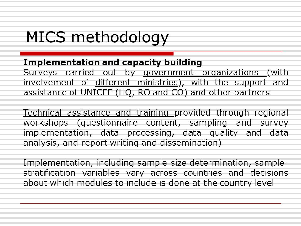 MICS methodology Implementation and capacity building