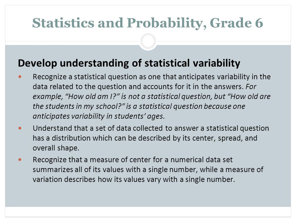 Statistics and Probability, Grade 6
