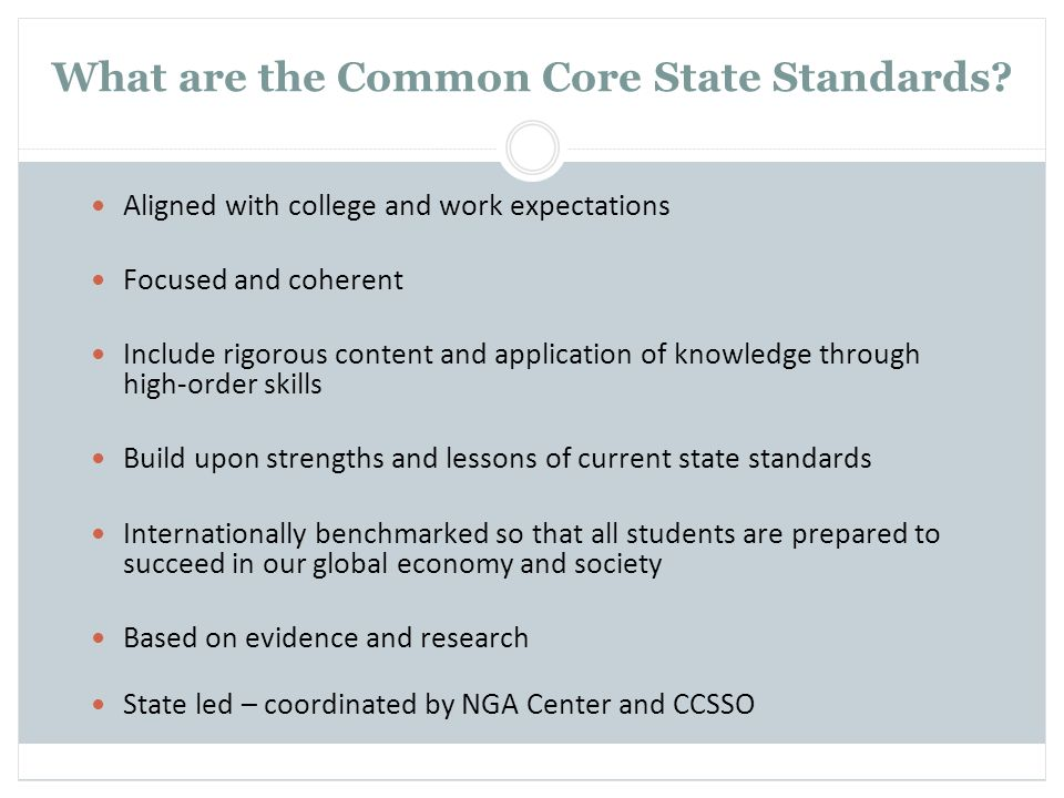 What are the Common Core State Standards