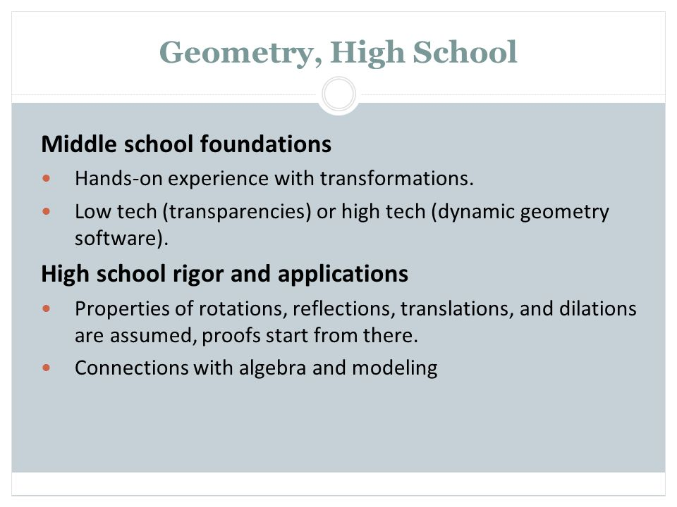 Geometry, High School Middle school foundations