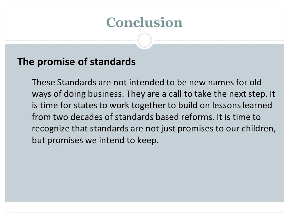 Conclusion The promise of standards