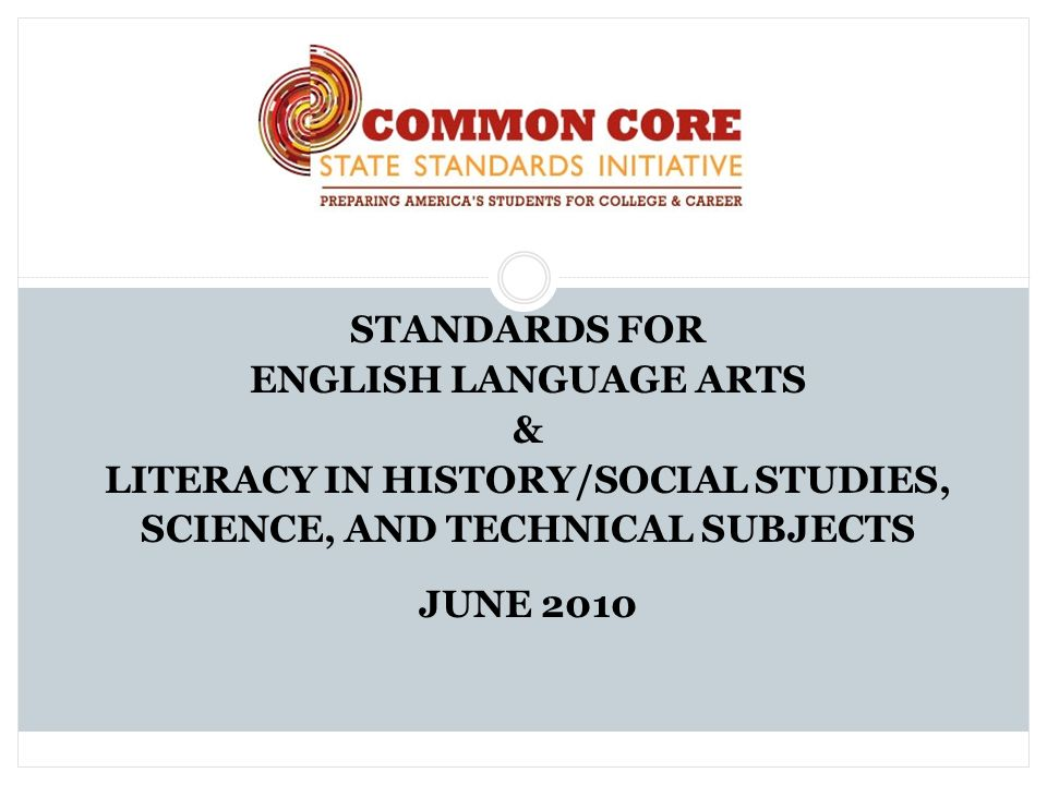 LITERACY IN HISTORY/SOCIAL STUDIES, SCIENCE, AND TECHNICAL SUBJECTS