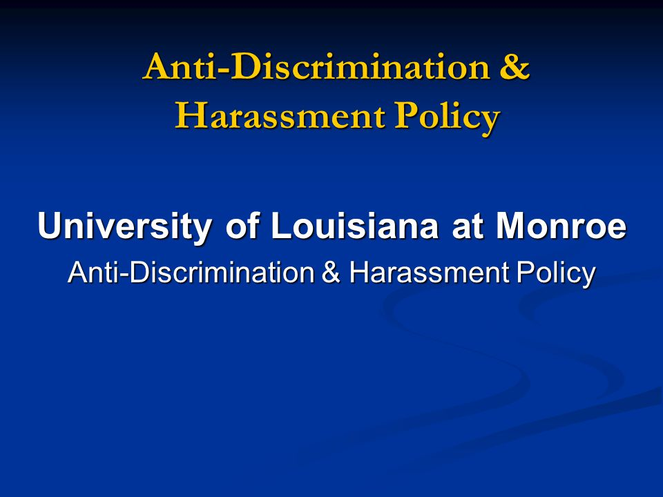 Anti-Discrimination & Harassment Policy