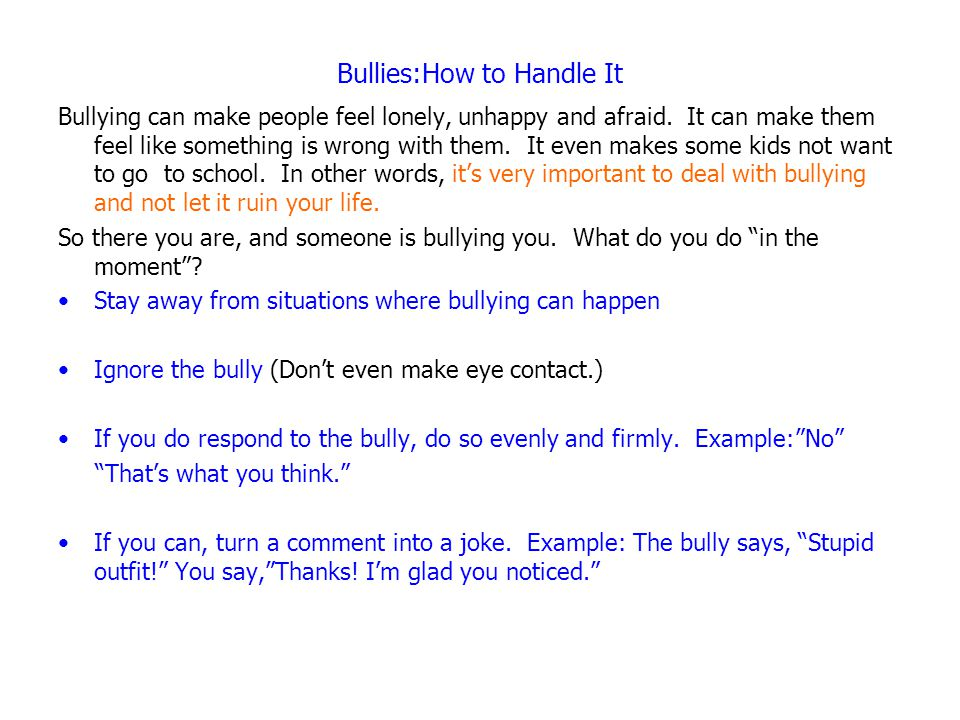 Bullies:How to Handle It