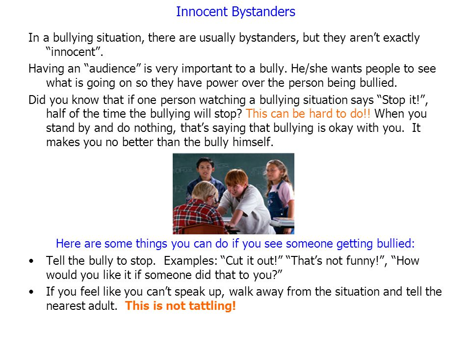 Here are some things you can do if you see someone getting bullied: