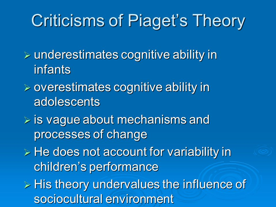 Criticisms of Piaget's Theory