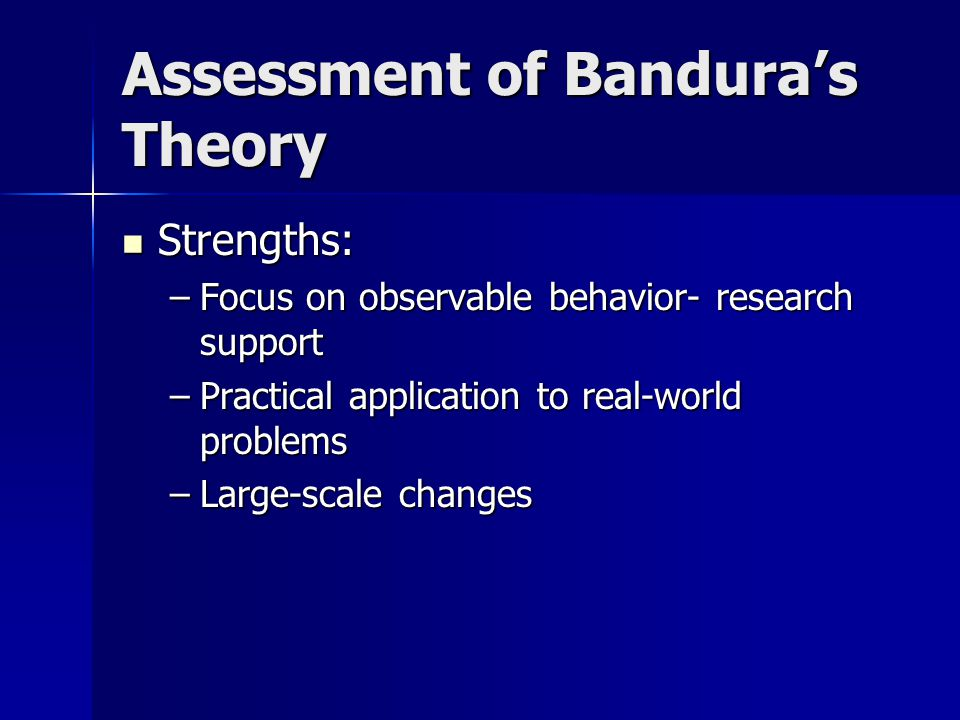 Assessment of Bandura's Theory