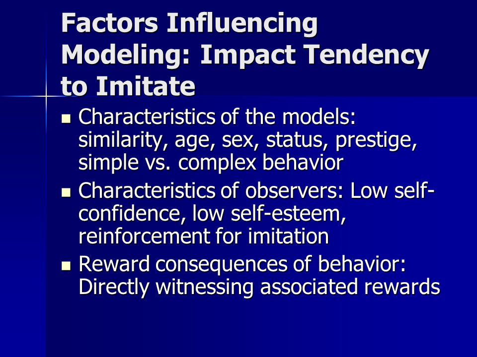 Factors Influencing Modeling: Impact Tendency to Imitate