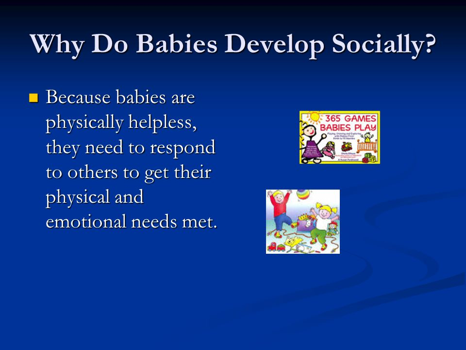 Why Do Babies Develop Socially