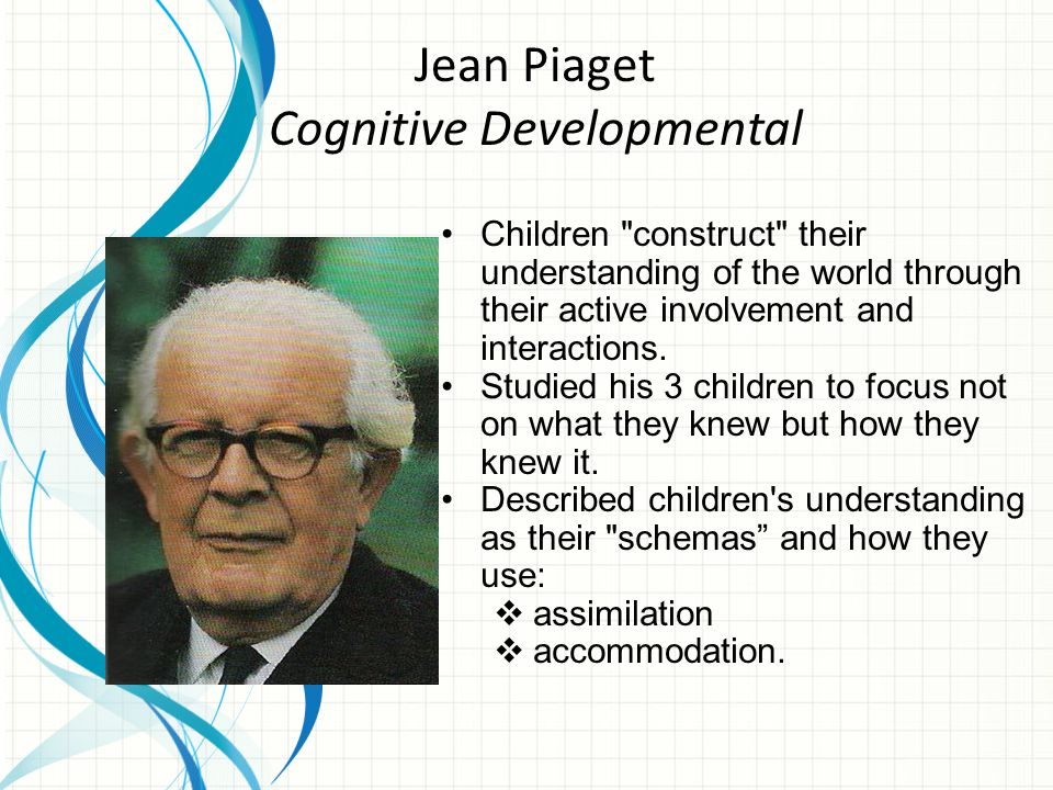 Jean Piaget Cognitive Developmental