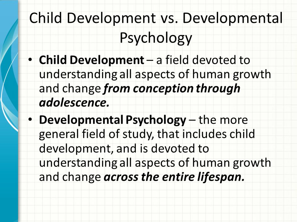 Child Development vs. Developmental Psychology