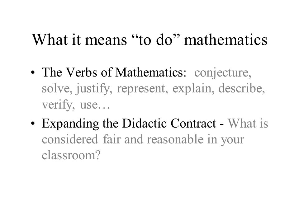 What it means to do mathematics