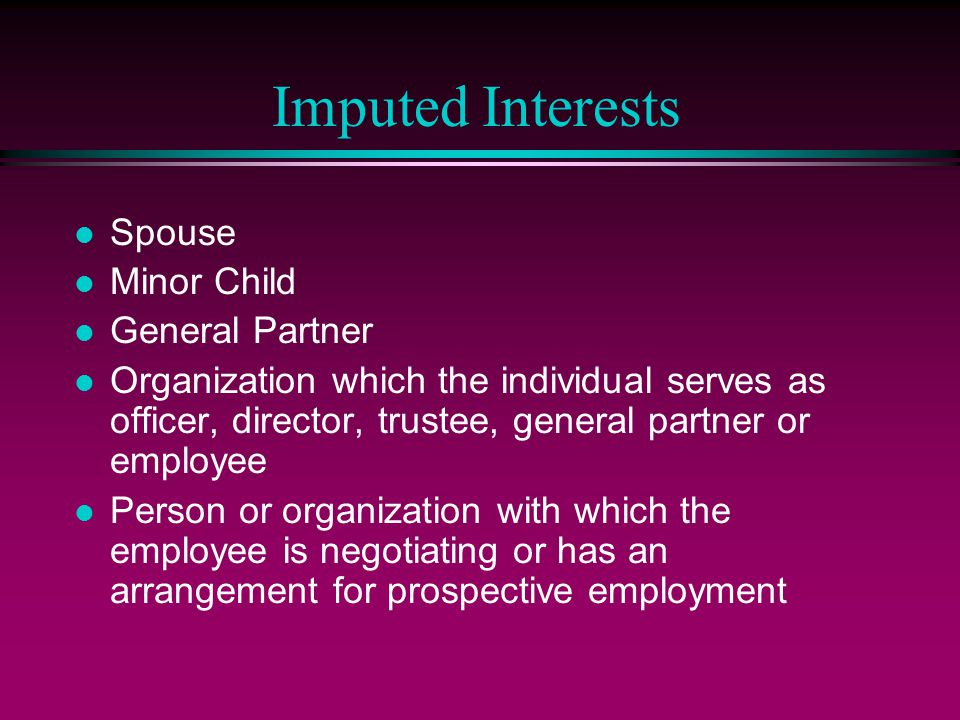 Imputed Interests Spouse Minor Child General Partner