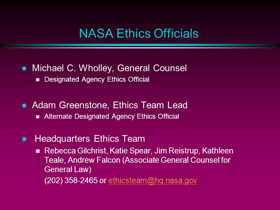 NASA Ethics Officials Michael C. Wholley, General Counsel