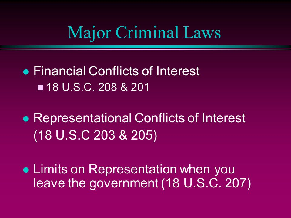 Major Criminal Laws Financial Conflicts of Interest