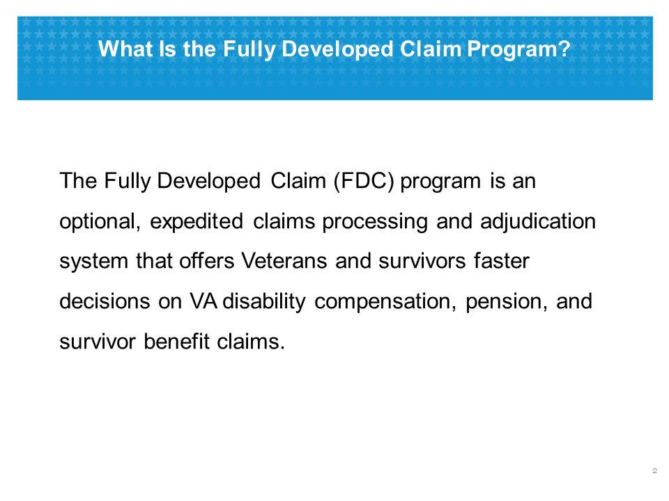 Fully Developed Claim (FDC) Program: Procedures & Advantages