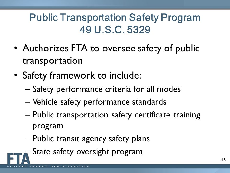 Public Transportation Safety Program 49 U.S.C. 5329