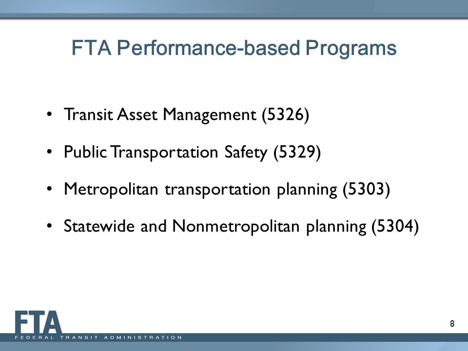FTA Performance-based Programs