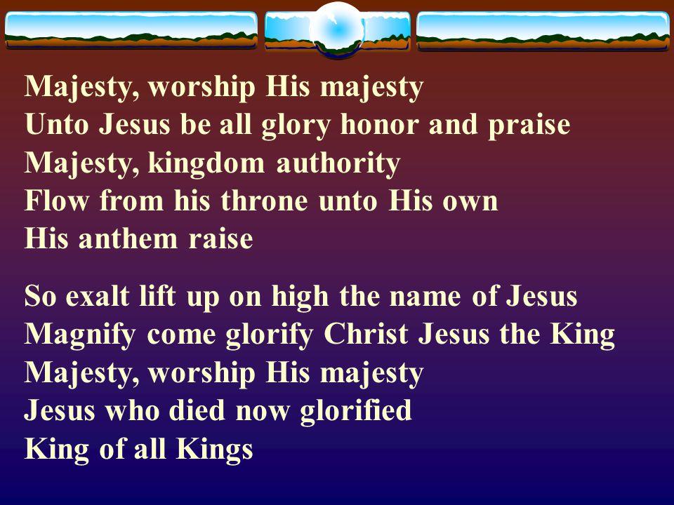 Lyric lyrics to majesty : What shall I render)2x What shall I render to you O Lord I will ...