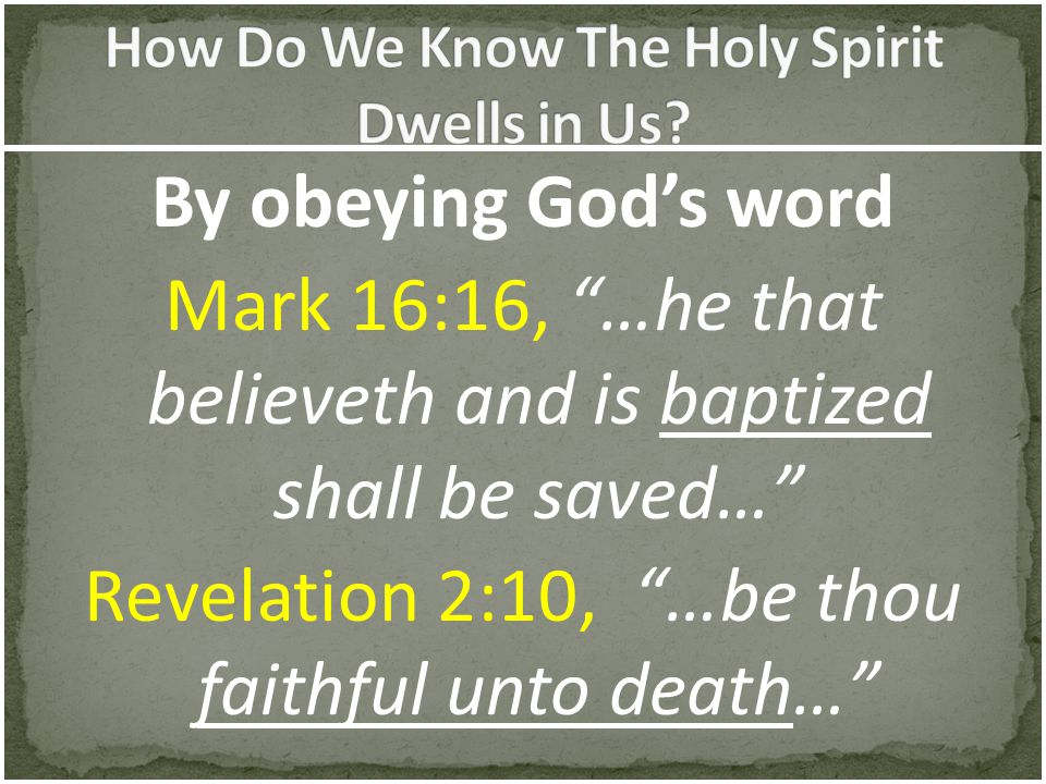 How Do We Know The Holy Spirit Dwells in Us