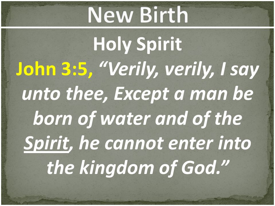 New Birth Holy Spirit.